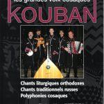 « Russie éternelle » Les Cosaques Kouban – Festival Voûtes et Voix