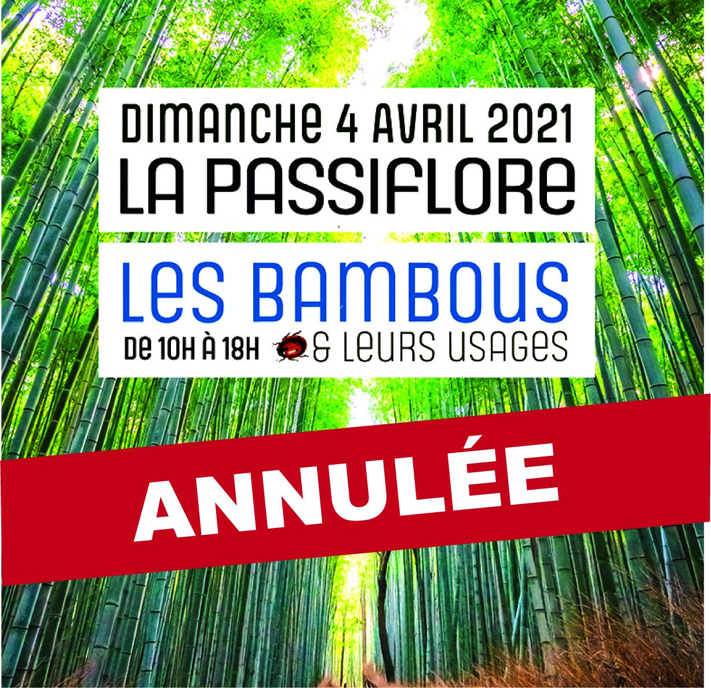 ANNULATION, LA PASSIFLORE 44° FOIRE AUX PLANTES